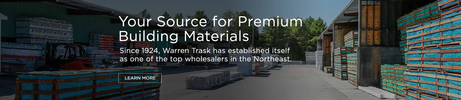 Warren Trask, Warren Trask Company, Premium Building Materials, Building Materials