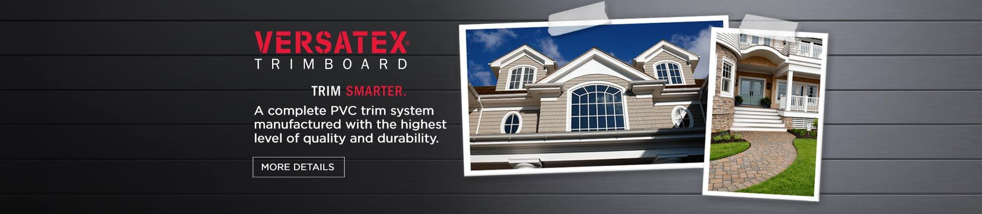Warren Trask, Warren Trask Company, Premium Building Materials, Building Materials, Versatex, PVC